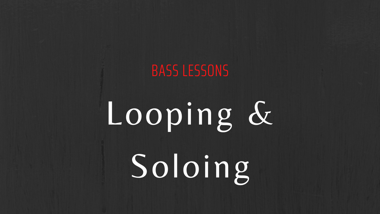 Looping and soloing